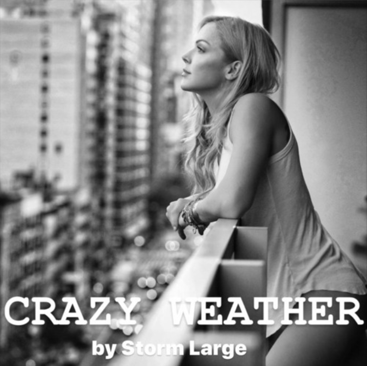 Crazy Weather - Storm Large